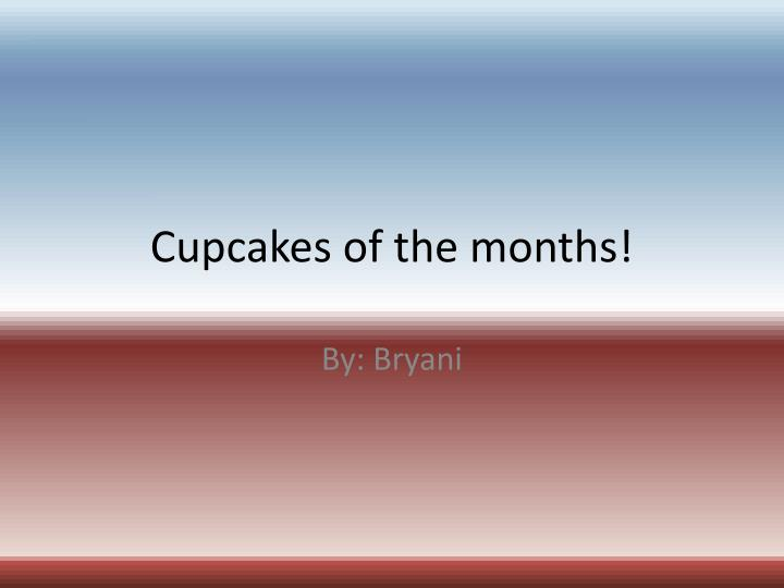 cupcakes of the months n.