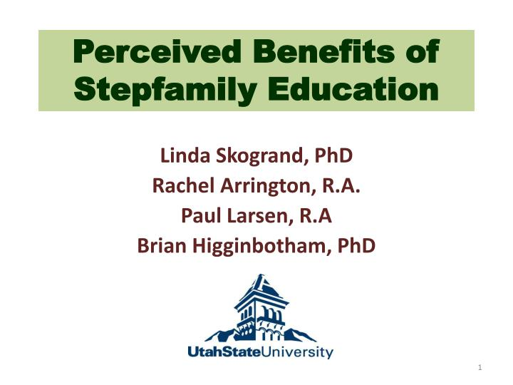 perceived benefits of stepfamily education n.