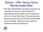 activity offer versus serve reimbursable meal