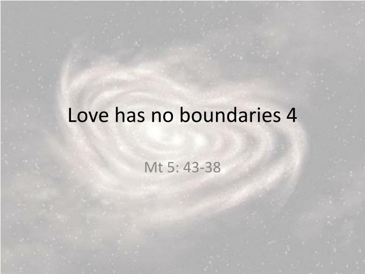 love has no boundaries 4 n.