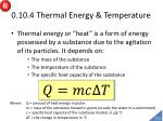 0 10 4 thermal energy temperature