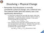 dissolving physical change