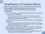 simplification of covalent names