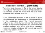 choices of thermal continued