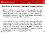 choices of thermal intercept temperatures