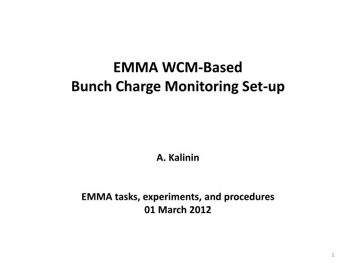 emma wcm based bunch charge monitoring set up n.