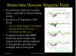storm time geosync magnetic field