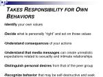 takes responsibility for own behaviors