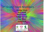 3 rd grade team members