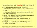 factors associated with lowering high level demands