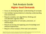 task analysis guide higher level demands