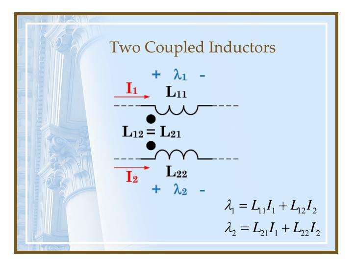 Two coupled inductors