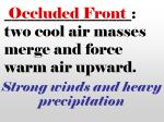 two cool air masses merge and force warm air upward