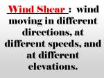 wind moving in different directions at different speeds and at different elevations