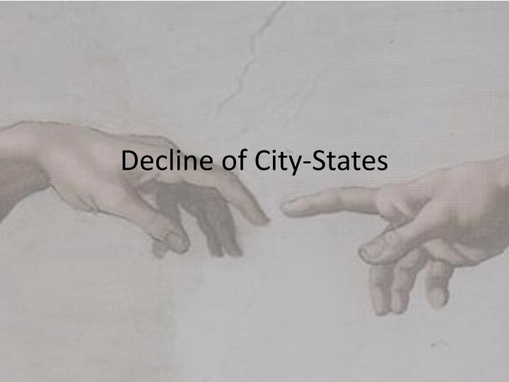 decline of city states n.