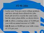 5 46 jobs