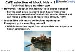 cwe selection of block bids 2 technical issue number two