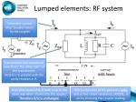 lumped elements rf system