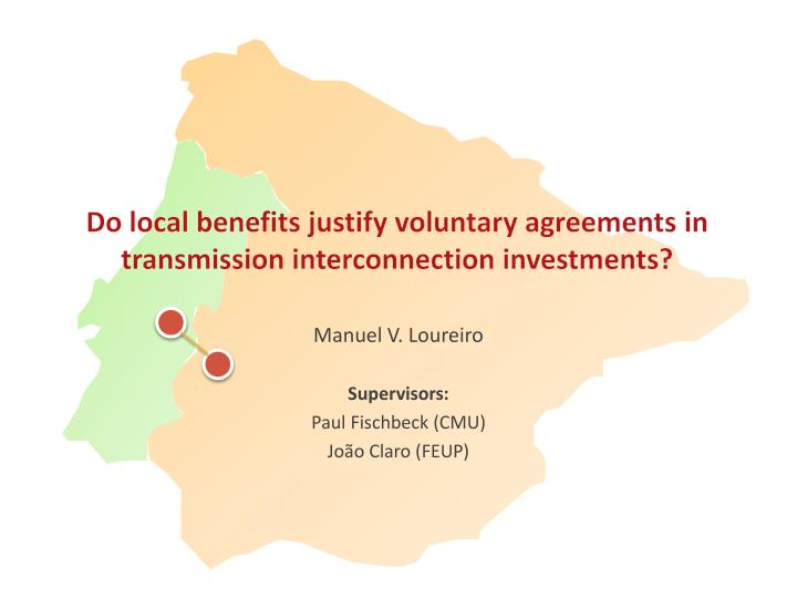 do local benefits justify voluntary agreements in transmission interconnection investments n.
