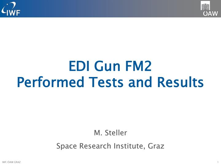 edi gun fm2 performed tests and results n.