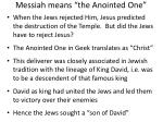 messiah means the anointed one
