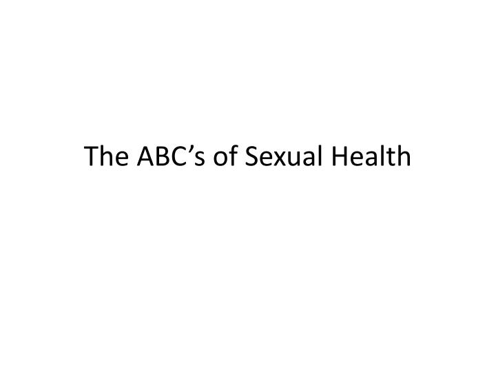 the abc s of sexual health n.
