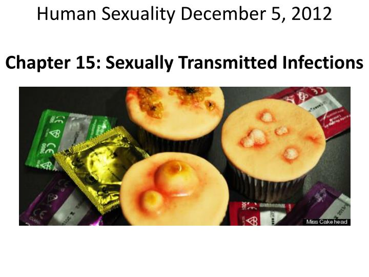 human sexuality december 5 2012 chapter 15 sexually transmitted infections n.