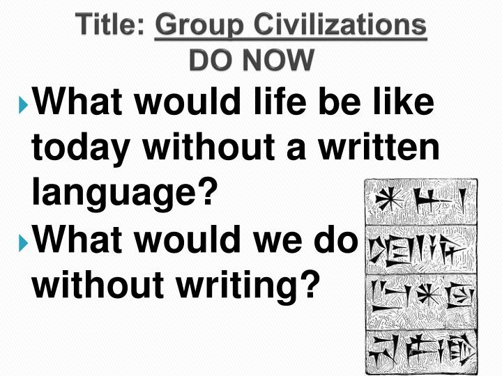 title group civilizations do now n.