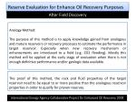 reserve evaluation for enhance oil recovery purposes4
