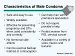 characteristics of male condoms