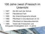 100 jahre west friesisch im unterricht