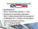 trilingual education in frysl n