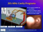 201 mhz cavity programs1