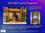 201 mhz cavity programs4