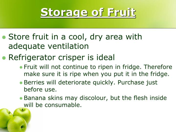 Storage of Fruit