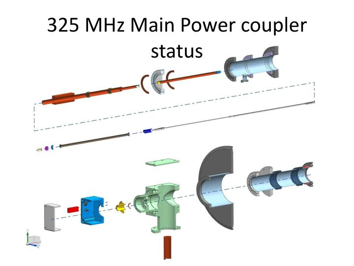 325 mhz main power coupler status n.
