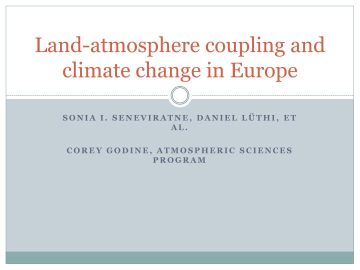 land atmosphere coupling and climate change in europe n.