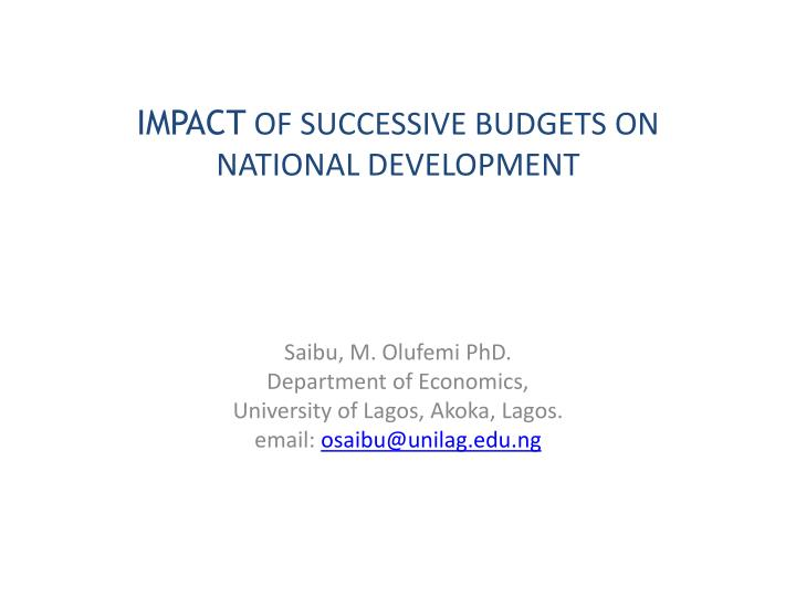 impact of successive budgets on national development n.