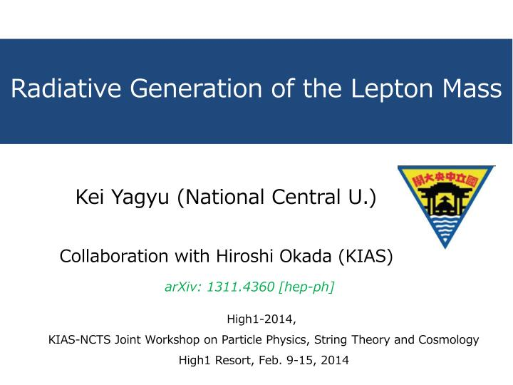 radiative generation of the lepton mass n.