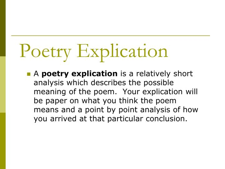 explication of poem for black boys 2 explication vs explanation • an explication is a close reading of a single poem or passage of poetry • a useful explication tries to show how each part contributes to the whole • a good explication requires some basic familiarity with the language of poetry.