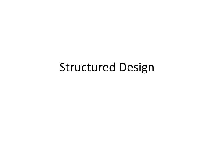 structured design n.
