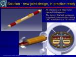 solution new joint design in practice ready