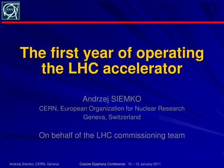 the first year of operating the lhc accelerator n.