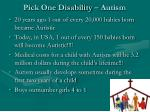 pick one disability autism