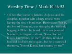 worship time mark 10 46 52