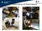 fabrication at shakespeare