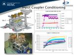 input coupler conditioning