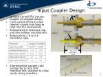 input coupler design