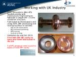 working with uk industry