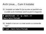 arch linux cum il instalez11